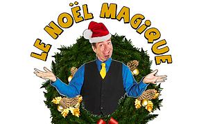 Le Noel Magique - les Productions Bernard Lebel