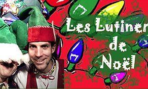 Les Luntineries de Noel - les Productions Bernard Lebel